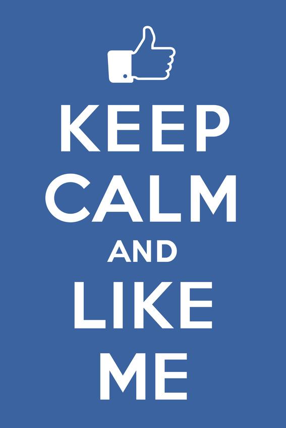 Keep calm and Like me