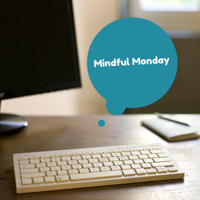 Mindful Monday (3)