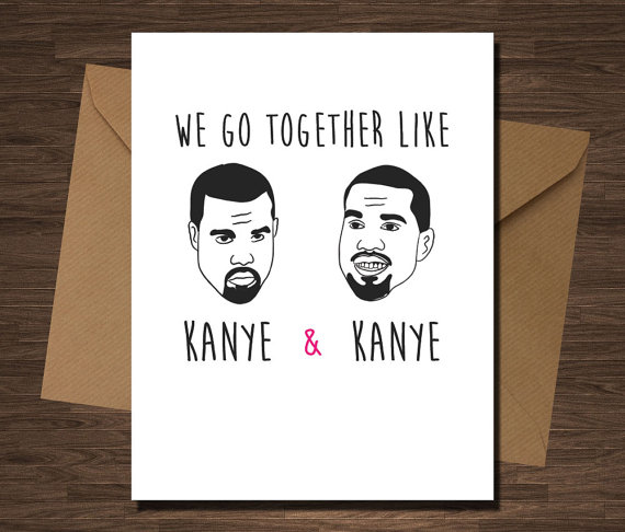 Top 5 noncheesy Valentines Day Cards from independent artists – Kanye Valentine Card