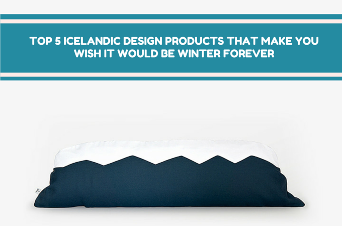 Top 5 Icelandic design products