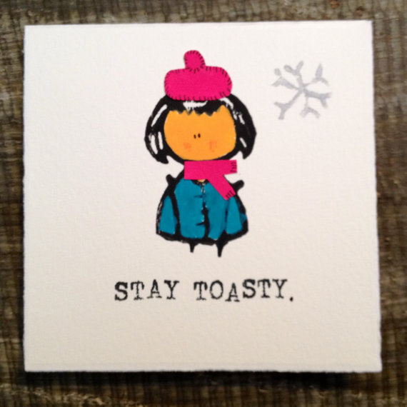 Stay toasty card by kwohtations
